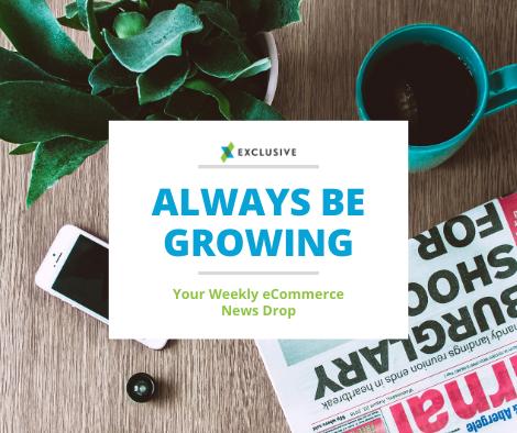 Always Be Growing eCommerce News